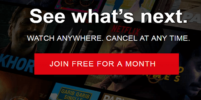 Get free trials on Netflix